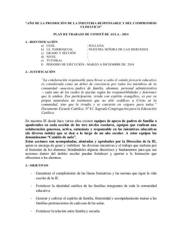 """""""AÑO DE LA PROMOCIÒN DE LA INDUSTRIA RESPONSABLE Y DEL COMPROMISO CLIMÀTICO"""" PLAN DE TRABAJO DE COMITÉ DE AULA - 2014 1.- ..."""
