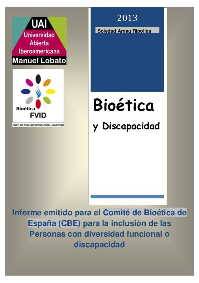 Informe emitido para el Comité de Bioética de España (CBE) para la inclusión de las Personas con diversidad funcional o di...