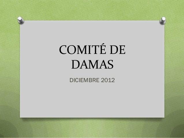 COMITÉ DE DAMAS DICIEMBRE 2012