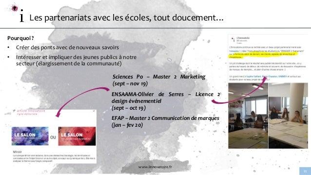 www.linnovatoire.fr 11 Pourquoi ? • Créer des ponts avec de nouveaux savoirs • Intéresser et impliquer des jeunes publics ...