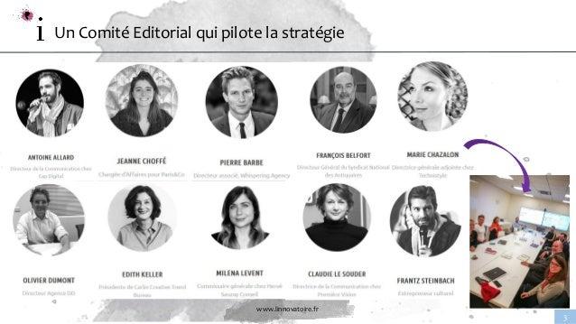 www.linnovatoire.fr 3 Un Comité Editorial qui pilote la stratégie