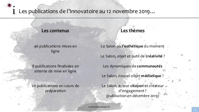 www.linnovatoire.fr 4 Les publications de l'Innovatoire au 12 novembre 2019… Les contenus 46 publications mises en ligne 8...