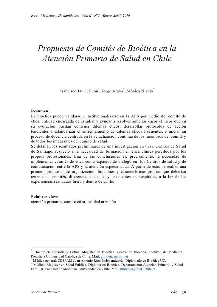 Rev. Medicina y Humanidades. Vol. II N°1 (Enero-Abril) 2010         Propuesta de Comités de Bioética en la      Atención P...