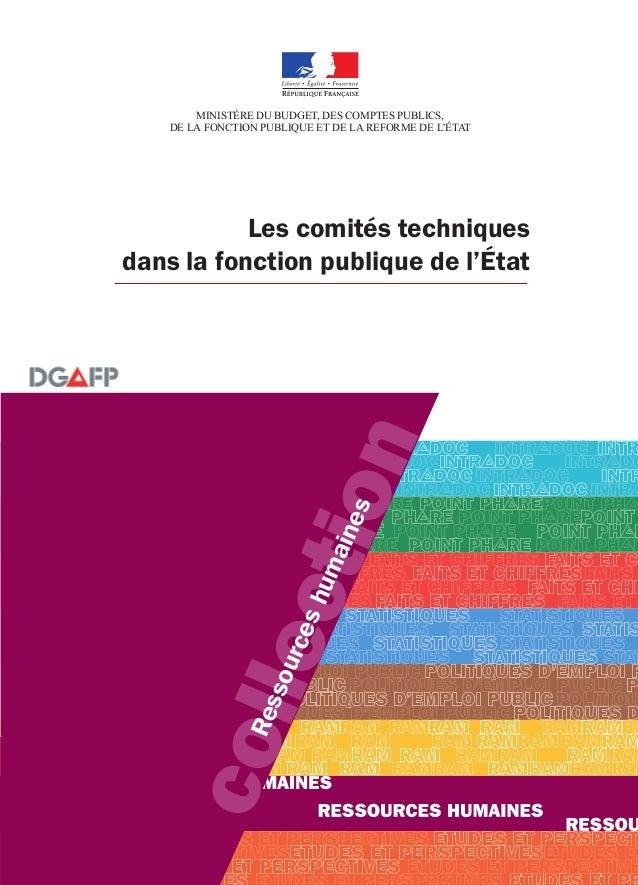 Les comités techniques dans la fonction publique de l'État collection Ressourceshumaines Pour en savoir plus www.fonction-...