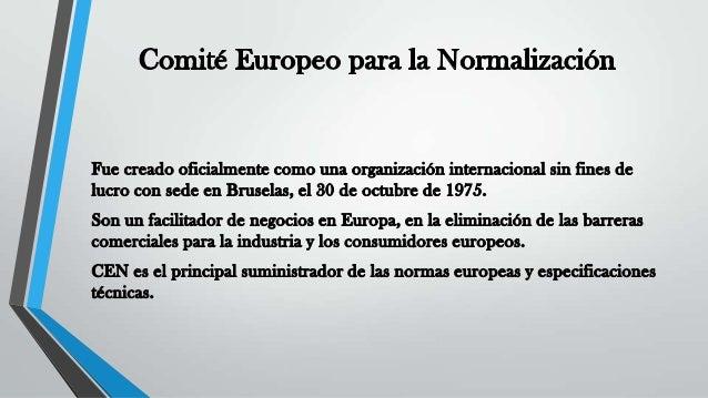 Comité europeo para la normalización Slide 2