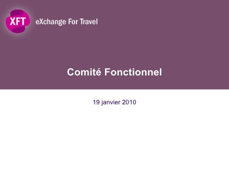 Comité Fonctionnel 19 janvier 2010