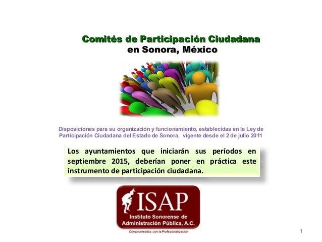 Comités de Participación CiudadanaComités de Participación Ciudadana en Sonora, Méxicoen Sonora, México Disposiciones para...