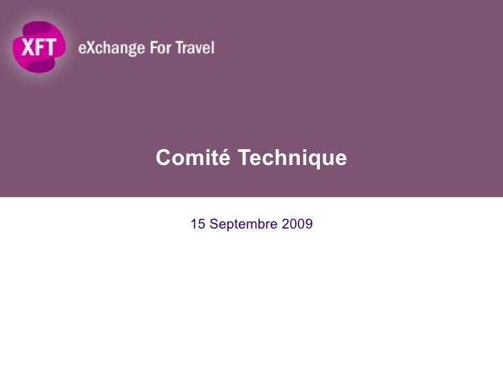 Comité Technique 15 Septembre 2009