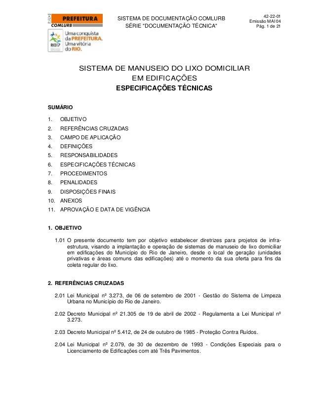 """SISTEMA DE DOCUMENTAÇÃO COMLURB SÉRIE """"DOCUMENTAÇÃO TÉCNICA"""" 42-22-01 Emissão MAI 04 Pág. 1 de 21 SISTEMA DE MANUSEIO DO L..."""