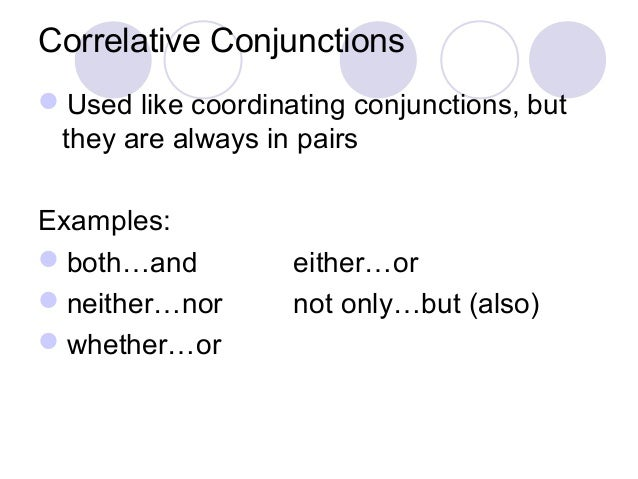 coordinating conjunction Conjunctions are words that are used to connect words, phrases, and sentences there are several types of conjunctions, but the most common are coordinating conjunctions coordinating conjunctions can be used to join two words, two phrases, or two sentences they are also used when listing a series of items- between.