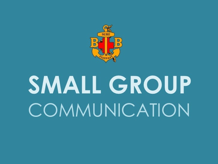 SMALL GROUP<br />COMMUNICATION<br />