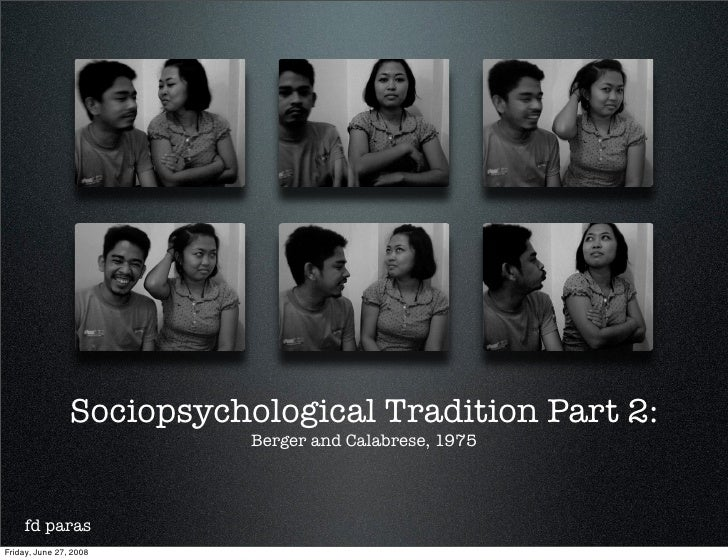 Sociopsychological Tradition Part 2:                            Berger and Calabrese, 1975         fd paras Friday, June 2...