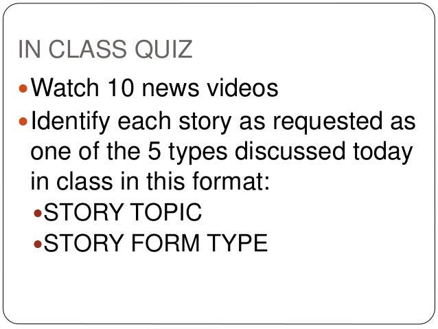 COMM 118 BASIC TV NEWS STORY FORMS