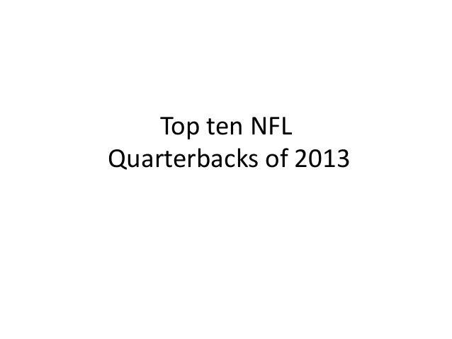 Top ten NFL Quarterbacks of 2013