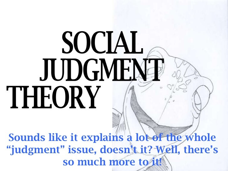 what is social judgement theory