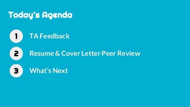 review feedback 3 todays agenda ta feedback1 resume cover letter peer review2 - Cover Resume Letter