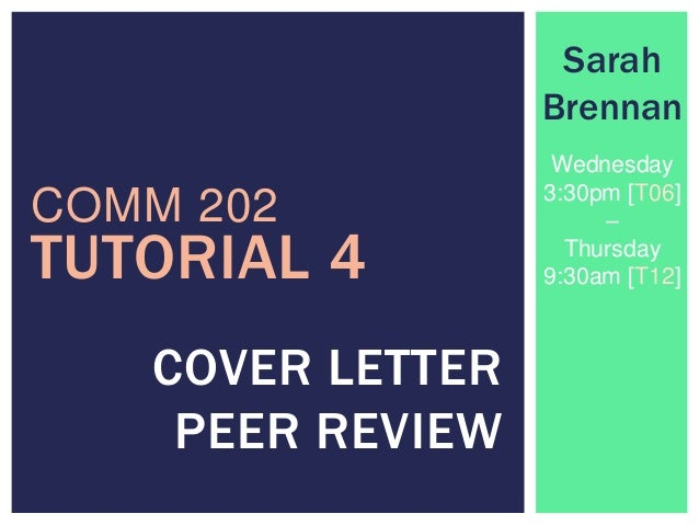 Tutorial 4 Peer Review Cover Letters (SarahBrennan