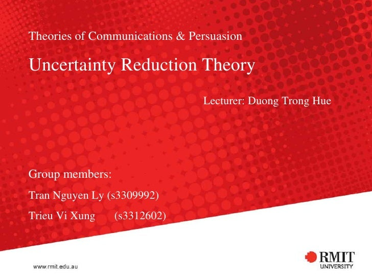 reducing uncertainty in communications essay Uncertainty reduction theory essay abstract this paper  explain the principles and misconceptions in effective interpersonal communications  berger proposed that there are 3 factors that influence whether people will want to work towards reducing uncertainties about a certain situation 1.