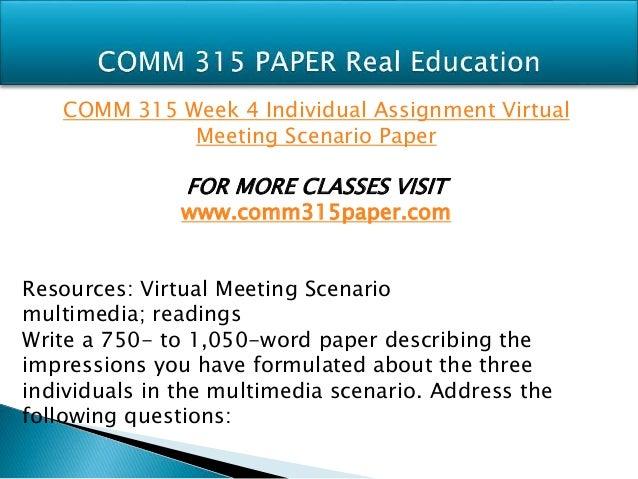 comm 315 virtual meeting scenario Comm 315 week 4 virtual meeting scenario paper comm 315 week 4 virtual  meeting scenario paper review the virtual meeting scenario multimedia.