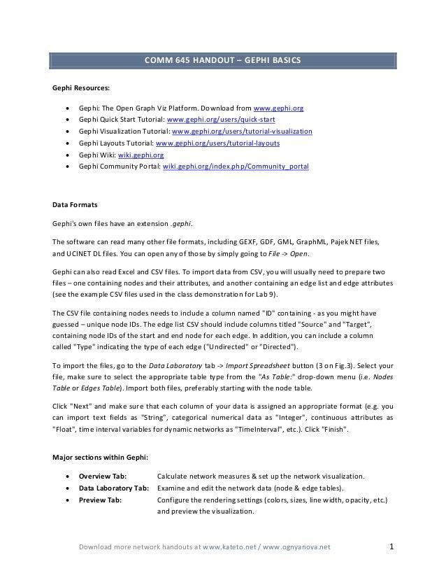 COMM 645 HANDOUT – GEPHI BASICS Gephi Resources: • • • • • •  Gephi: The Open Graph Viz Platform. Download from www.gephi....