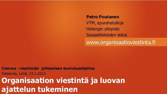 Petro Poutanen                                         VTM, apurahatutkija                                         Helsing...
