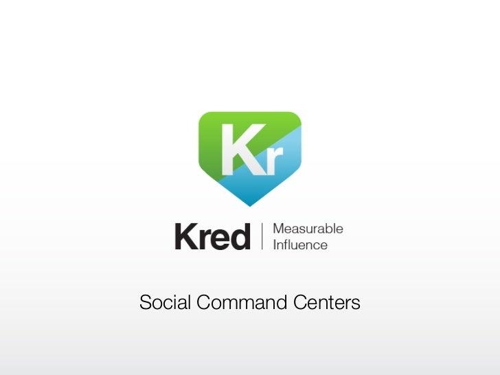 Social Command Centers