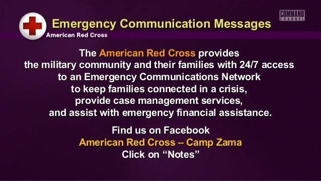 Emergency Communication Messages             The American Red Cross providesthe military community and their families with...
