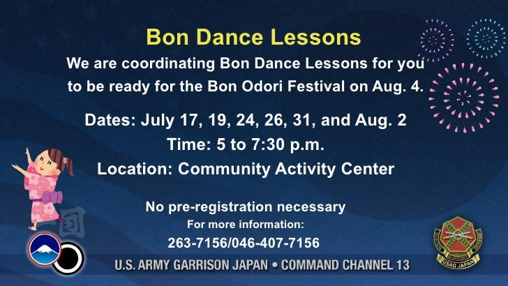 Bon Dance LessonsWe are coordinating Bon Dance Lessons for youto be ready for the Bon Odori Festival on Aug. 4.  Dates: Ju...