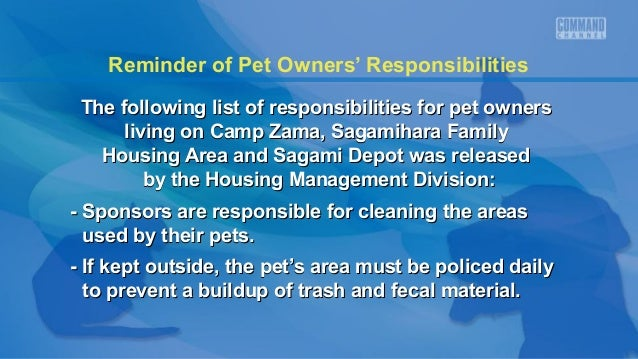 Reminder of Pet Owners' Responsibilities The following list of responsibilities for pet ownersThe following list of respon...