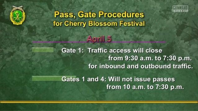 Gate 1: Traffic access will closeGate 1: Traffic access will close from 9:30 a.m. to 7:30 p.m.from 9:30 a.m. to 7:30 p.m. ...