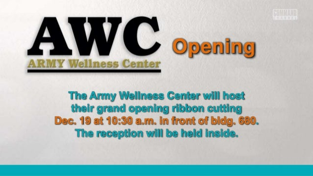 d90b9643699 Opening The Army Wellness Center will host their grand opening ribbon  cutting Dec.
