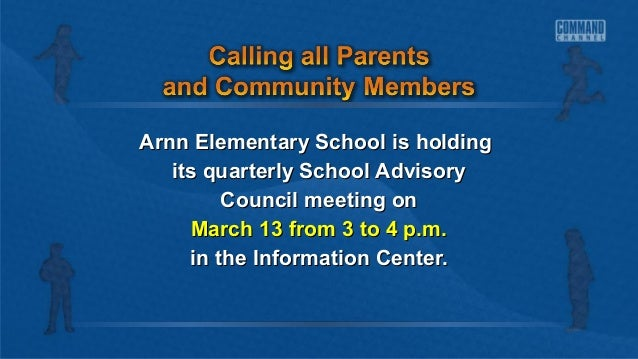 Arnn Elementary School is holding its quarterly School Advisory Council meeting on March 13 from 3 to 4 p.m. in the Inform...