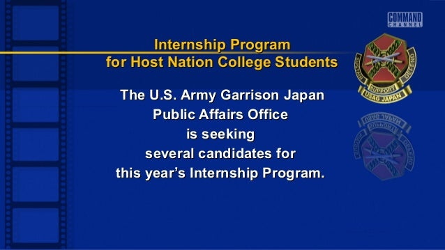 The U.S. Army Garrison JapanThe U.S. Army Garrison Japan Public Affairs OfficePublic Affairs Office is seekingis seeking s...