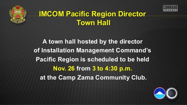IMCOM Pacific Region Director Town Hall A town hall hosted by the director of Installation Management Command's Pacific Re...
