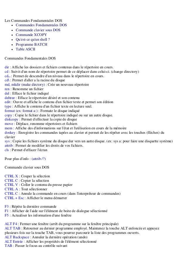 Les Commandes Fondamentales DOS  • Commandes Fondamentales DOS  • Commande clavier sous DOS  • Commande XCOPY  • Qu'est-ce...