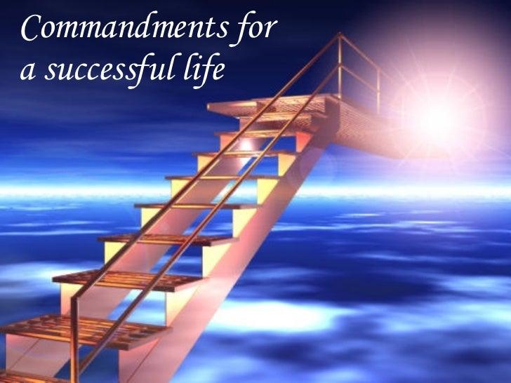 Commandments for a successful life