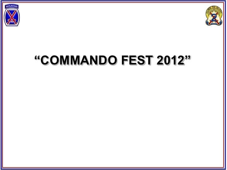"""COMMANDO FEST 2012"""