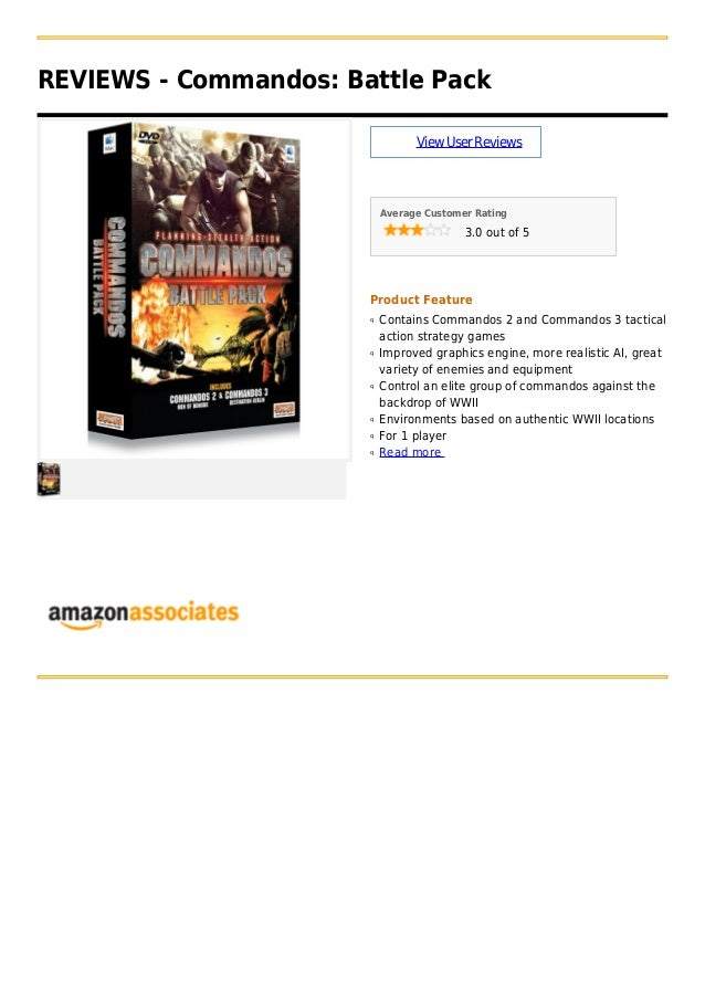 REVIEWS - Commandos: Battle PackViewUserReviewsAverage Customer Rating3.0 out of 5Product FeatureContains Commandos 2 and ...