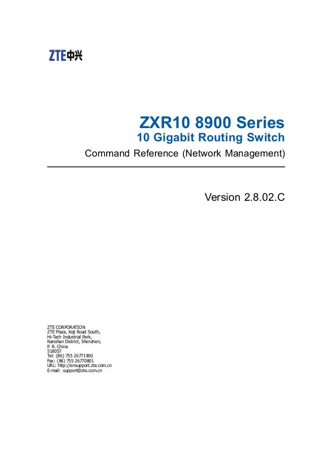 ZXR10 8900 Series                                   10 Gigabit Routing Switch                  Command Reference (Network ...