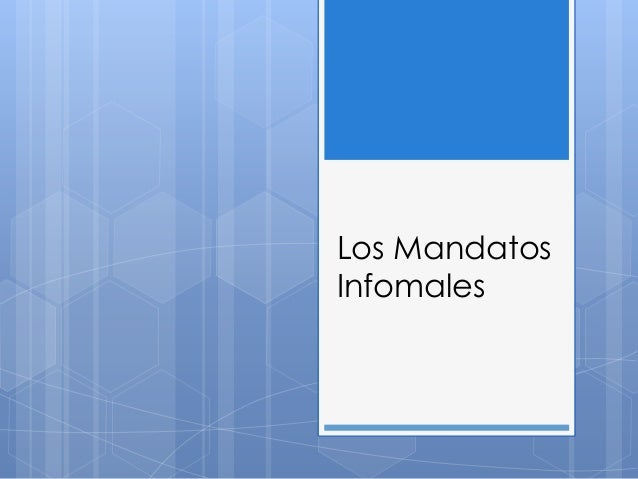 Los Mandatos Infomales
