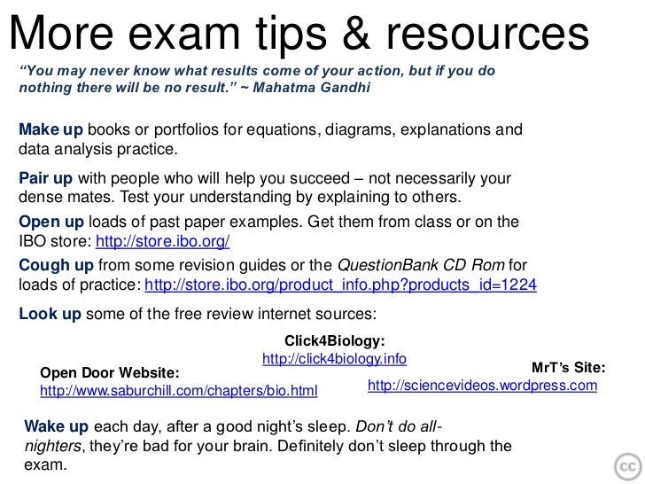 """More exam tips & resources""""You may never know what results come of your action, but if you donothing there will be no resu..."""