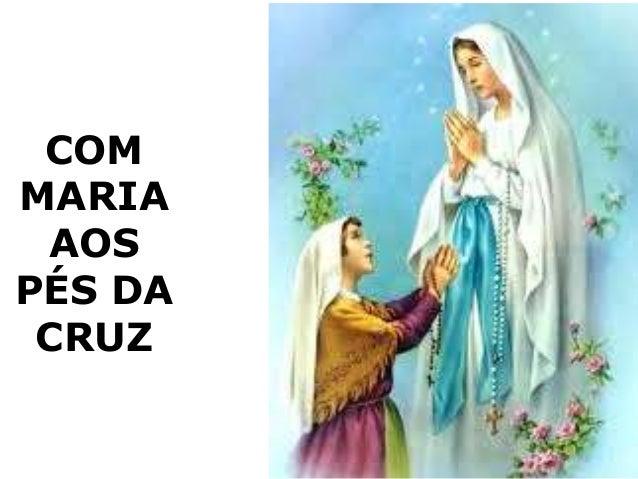 COM MARIA AOS PÉS DA CRUZ