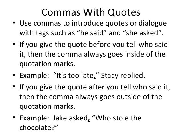 Comma with quotes rule and grammar practice 10 16-14
