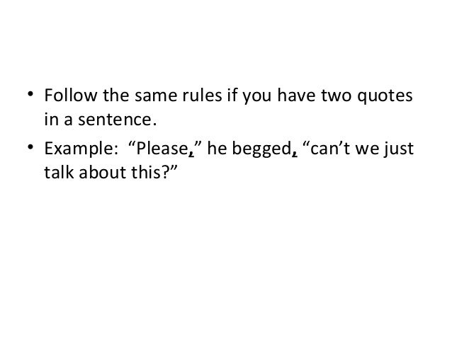 Using Two Quotes In One Sentence: Comma With Quotes Rule And Grammar Practice 10 16-14
