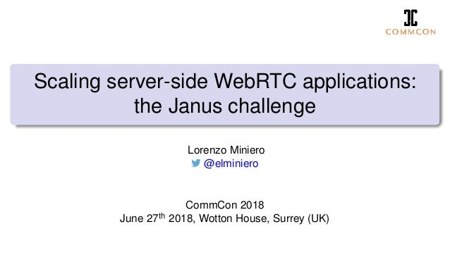 Scaling WebRTC applications with Janus