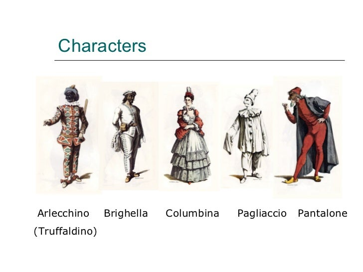 commedia del arte character analysis and traits pantalone Styles and developed character traits of the commedia dell'arte: pantalone the commedia dell'arte stock characters commedia dell'arte put down the.