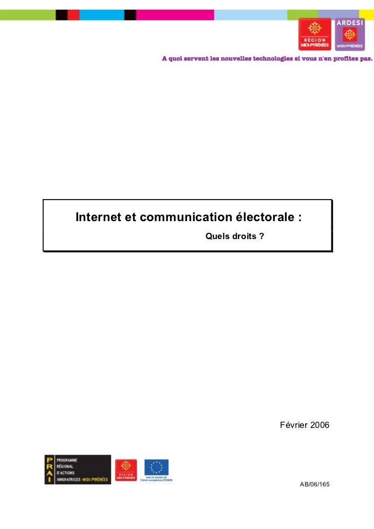 Internet et communication électorale :                     Quels droits ?                                      Février 200...
