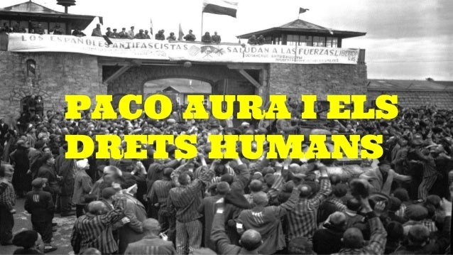 PACO AURA I ELS DRETS HUMANS