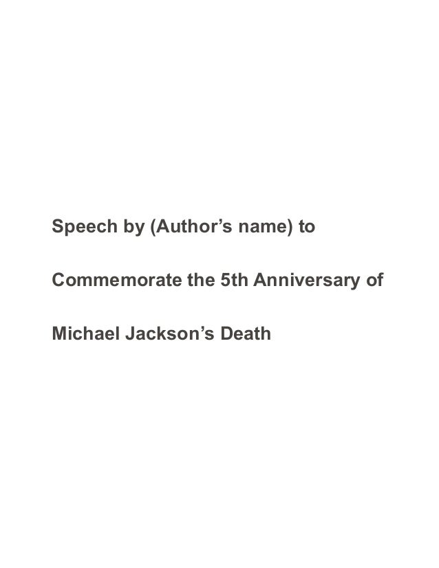 Commemorative Anniversary Speech Michael Jackson Sample Paper - Ess…