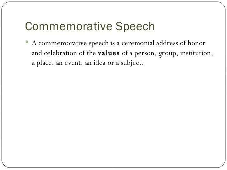 Commemorative Speech Commemorative Speech Commemorative Speech